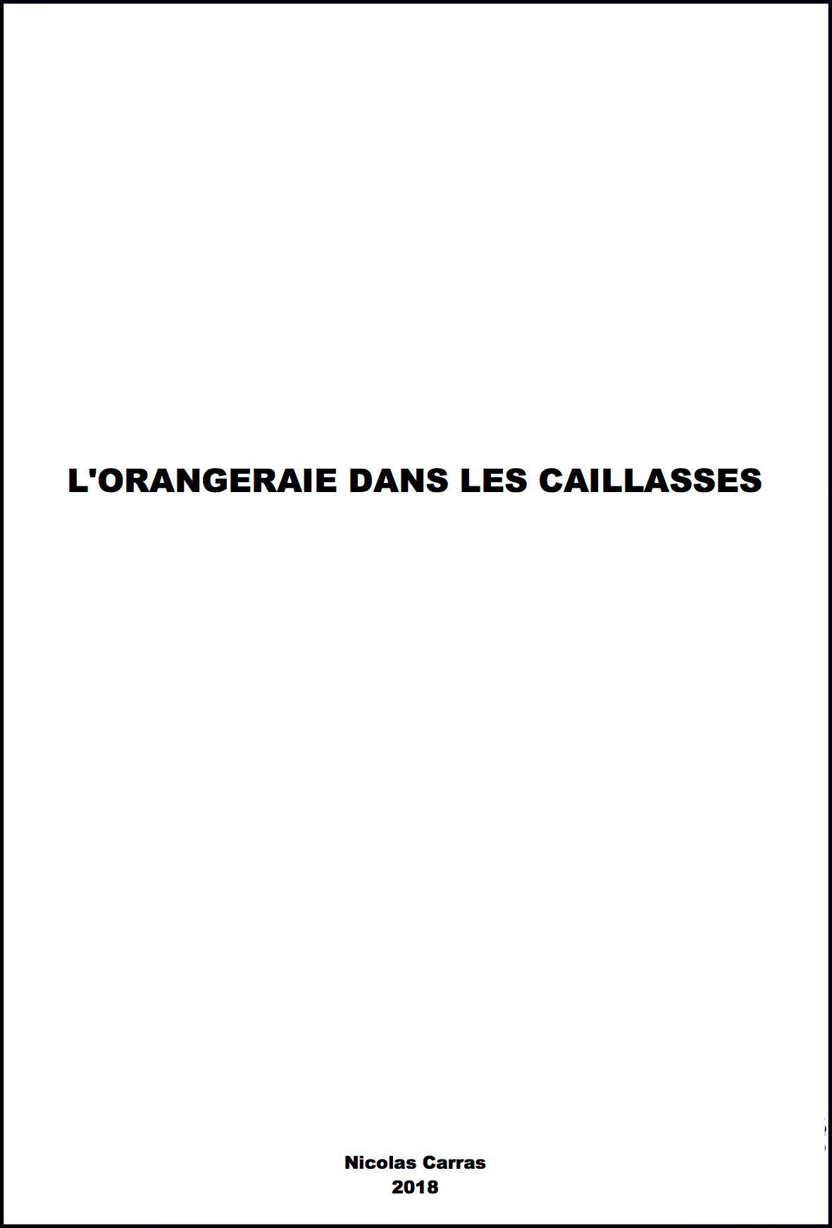 © Nicolas Carras - L'ORANGERAIE DANS LES CAILLASSES